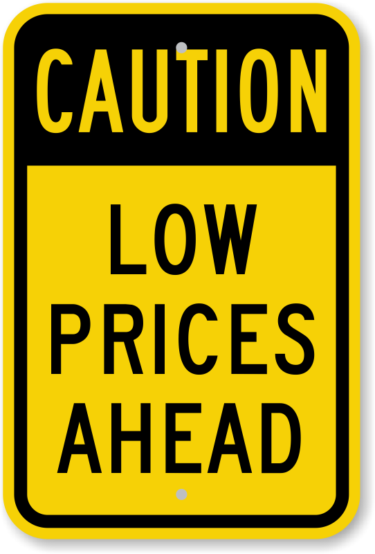 Low Prices Ahead