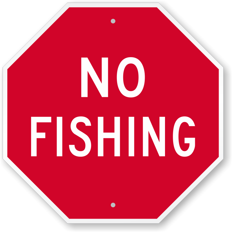 no fishing sign free fast shipping low prices sku