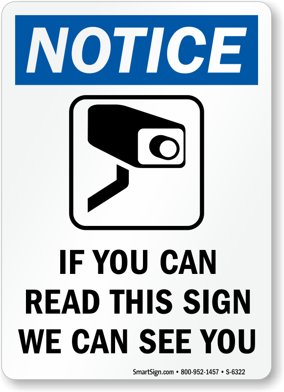 http://www.mysecuritysign.com/img/lg/S/if-you-can-read-sign-s-6322.png