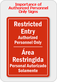 Importance of Authorized Personnel Only Signs
