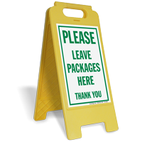 Freestanding Leave Packages Here Sign