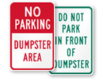 Do Not Block Dumpster Signs