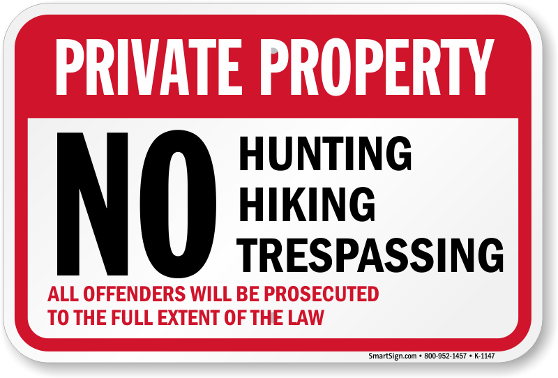 photograph regarding Printable No Trespassing Sign known as Own Home No On the lookout Mountaineering Tresping Indication, SKU: K-1147
