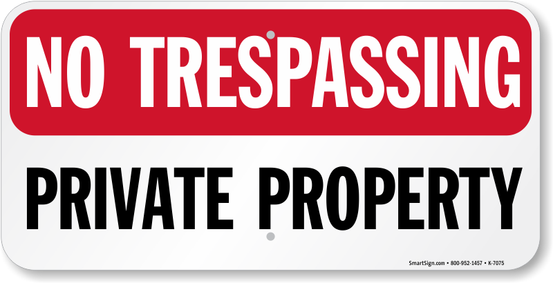 No Trespassing Private Property Sign, SKU: K-7075