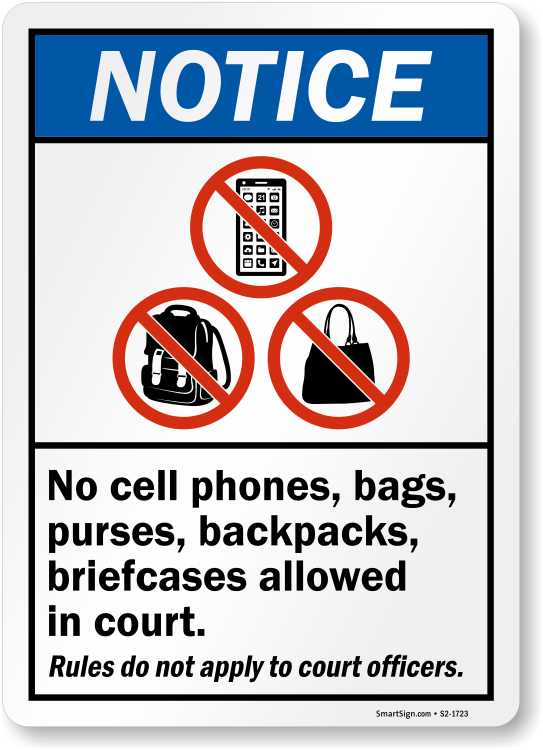No Cell Phones Bags Purses Backpacks Allowed in Court Sign, SKU ...
