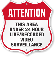 24 Hour Live Recorded Video Surveillance Shield Sign