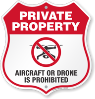 Aircraft Or Drone Is Prohibited No Drone Shield Sign