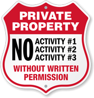 Custom Private Property Shield Sign