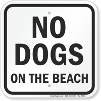 No Dogs Allowed On The Beach Sign