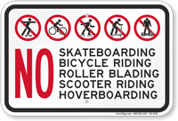 No Skateboarding Bicycle Riding Roller Blading Sign