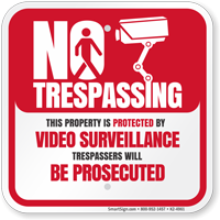 No Trespassing Property Video Surveillance Sign