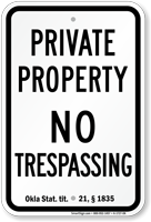 Oklahoma No Trespassing Sign