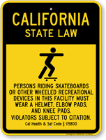 Skateboard Law Sign For California