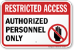 Restricted Access Sign