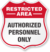 Restricted Area Shield Sign