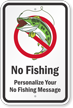 Custom No Fishing Sign
