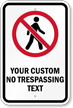 Custom No Trespassing Sign