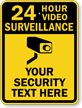 Custom 24 Hour Surveillance Sign