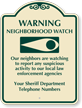 Custom Neighborhood Crime Watch Sign
