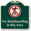 No Skateboarding SignatureSign