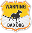 Funny Beware Of Dog Shield Sign