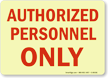 Authorized Personnel Only Glow Sign