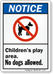 ANSI Notice No Dogs Allowed Sign