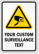 Custom Video Surveillance Sign