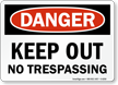 OSHA Danger Keep Out Sign