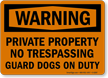 OSHA Warning Private Property Sign
