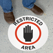 Restricted Area SlipSafe™ Floor Sign