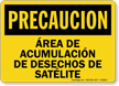 Spanish OSHA Caution Satellite Waste Accumulation Area Sign