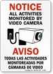 Bilingual Notice Video Surveillance Sign