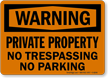 Private Property No Trespassing Warning Sign